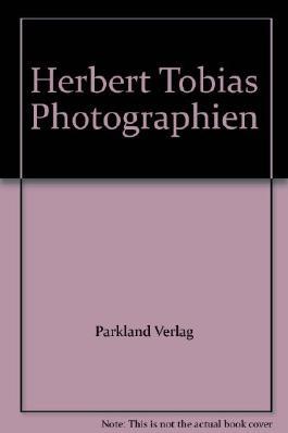 Herbert Tobias Photographien