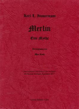Merlin. Eine Mythe / Merlin. Eine Mythe