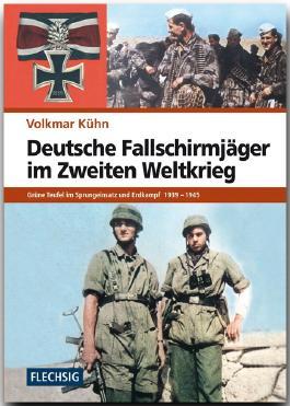 Deutsche Fallschirmjäger im Zweiten Weltkrieg