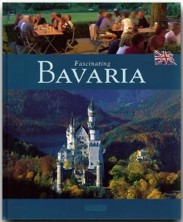 Fascinating Bavaria - Faszinierendes Bayern