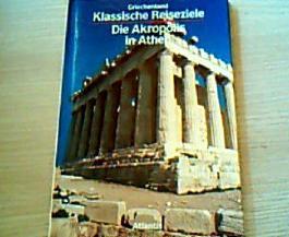 Griechenland. Die Akropolis in Athen