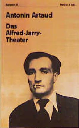 Das Alfred-Jarry-Theater