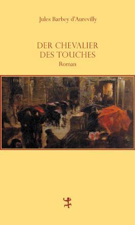 Der Chevalier Des Touches