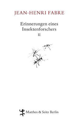 Erinnerungen eines Insektenforschers II