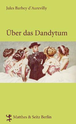 Über das Dandytum