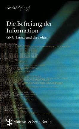 Die Befreiung der Information