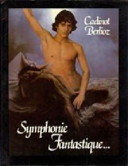 Cadinot, Symphonie Fantastique