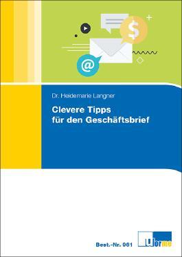 Clevere Tipps für den Geschäftsbrief