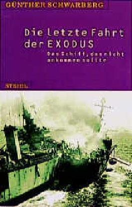 Die letzte Fahrt der Exodus