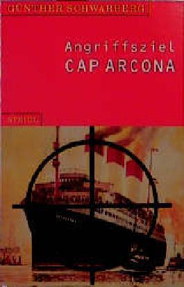 Angriffsziel Cap Arcona