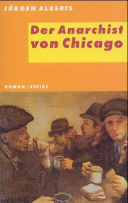 Der Anarchist von Chicago