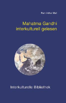 Mahatma Gandhi interkulturell gelesen