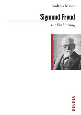Sigmund Freud zur Einführung