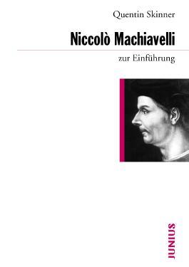 Niccolò Machiavelli zur Einführung