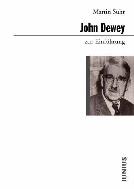 John Dewey zur Einführung
