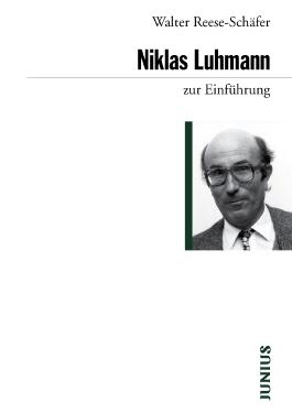 Niklas Luhmann zur Einführung