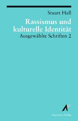 Ausgewählte Schriften / Rassismus und kulturelle Identität