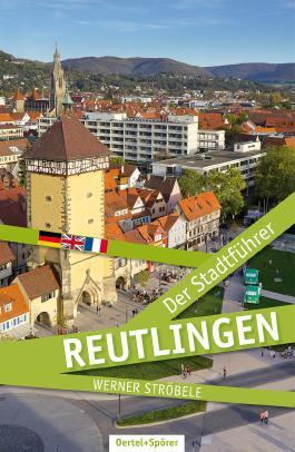 Reutlingen - Der Stadtführer
