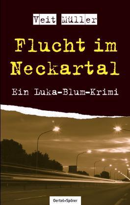 Flucht im Neckartal