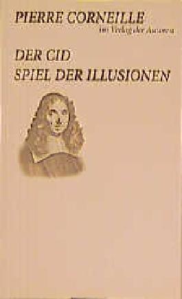 Der Cid /Spiel der Illusionen