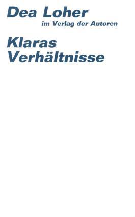 Klaras Verhältnisse