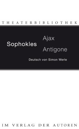 Ajax / Antigone