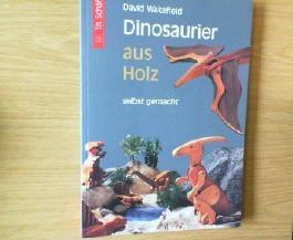 Dinosaurier aus Holz selbst gemacht