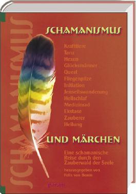 Schamanismus und Märchen