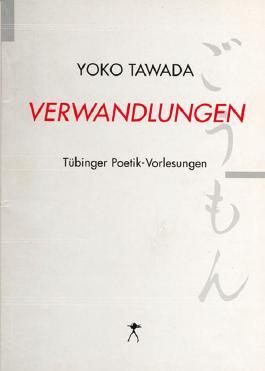 Verwandlungen Tübinger Poetik Vorlesungen