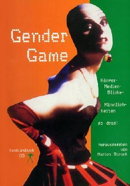 Konkursbuch. Zeitschrift für Vernunftkritik / Gender Game