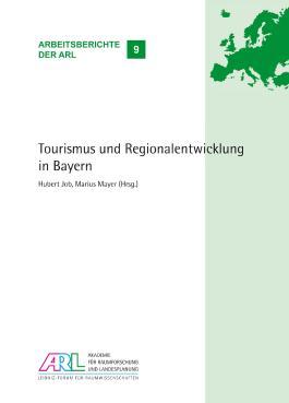 Tourismus und Regionalentwicklung in Bayern