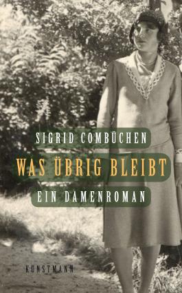 Was übrig bleibt: Ein Damenroman