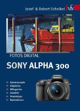 Fotos digital - Sony Alpha 300