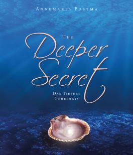 The Deeper Secret: Das tiefere Geheimnis