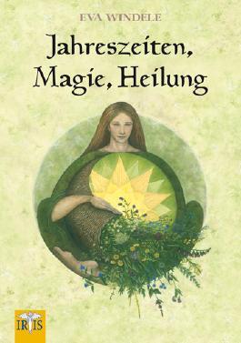 Jahreszeiten, Magie, Heilung