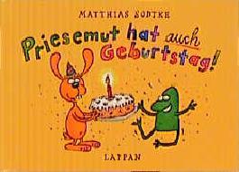 Priesemut hat auch Geburtstag
