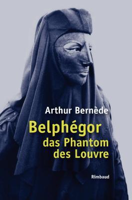 Belphégor das Phantom des Louvre