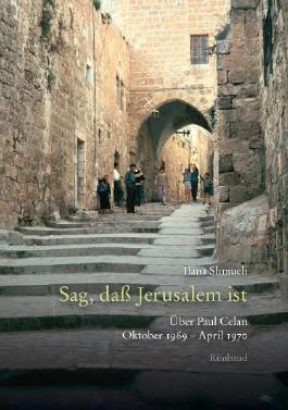 Celan-Studien. Neue Folge / Sag, daß Jerusalem ist