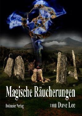 Magische Räucherungen