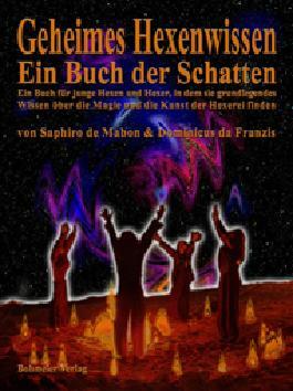Geheimes Hexenwissen - Ein Buch der Schatten