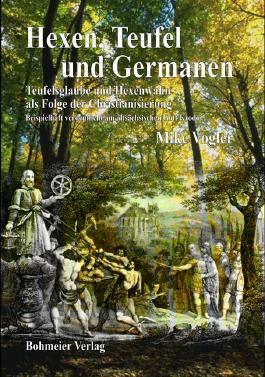 Hexen, Teufel und Germanen