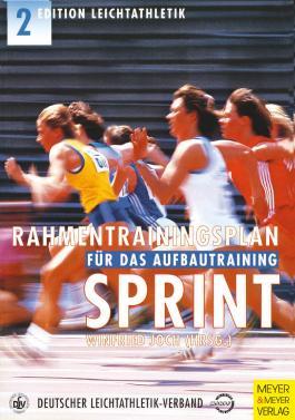 Rahmentrainingsplan für das Aufbautraining - Sprint