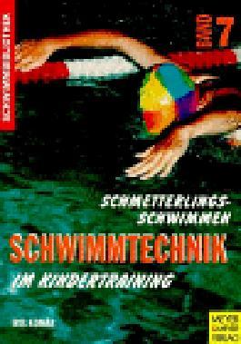 Schwimmbibliothek, Bd.7, Schmetterlingsschwimmen