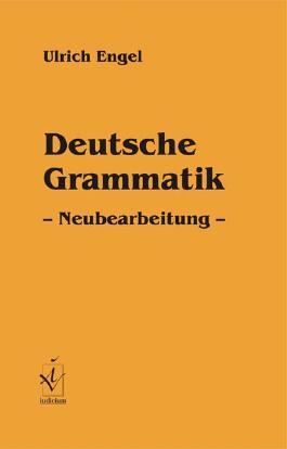 Deutsche Grammatik - Neuauflage