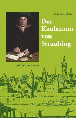 Der Kaufmann von Straubing
