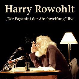 """Harry Rowohlt, """"Der Paganini der Abschweifung"""" live"""