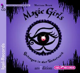 Magic Girls. Gefangen in der Unterwelt (04)