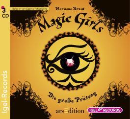Magic Girls, Band 5: Die große Prüfung