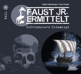 Faust junior ermittelt – Störtebekers Totenkopf (04)