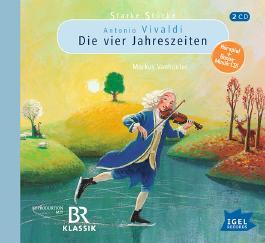 Starke Stücke. Antonio Vivaldi – Die vier Jahreszeiten
